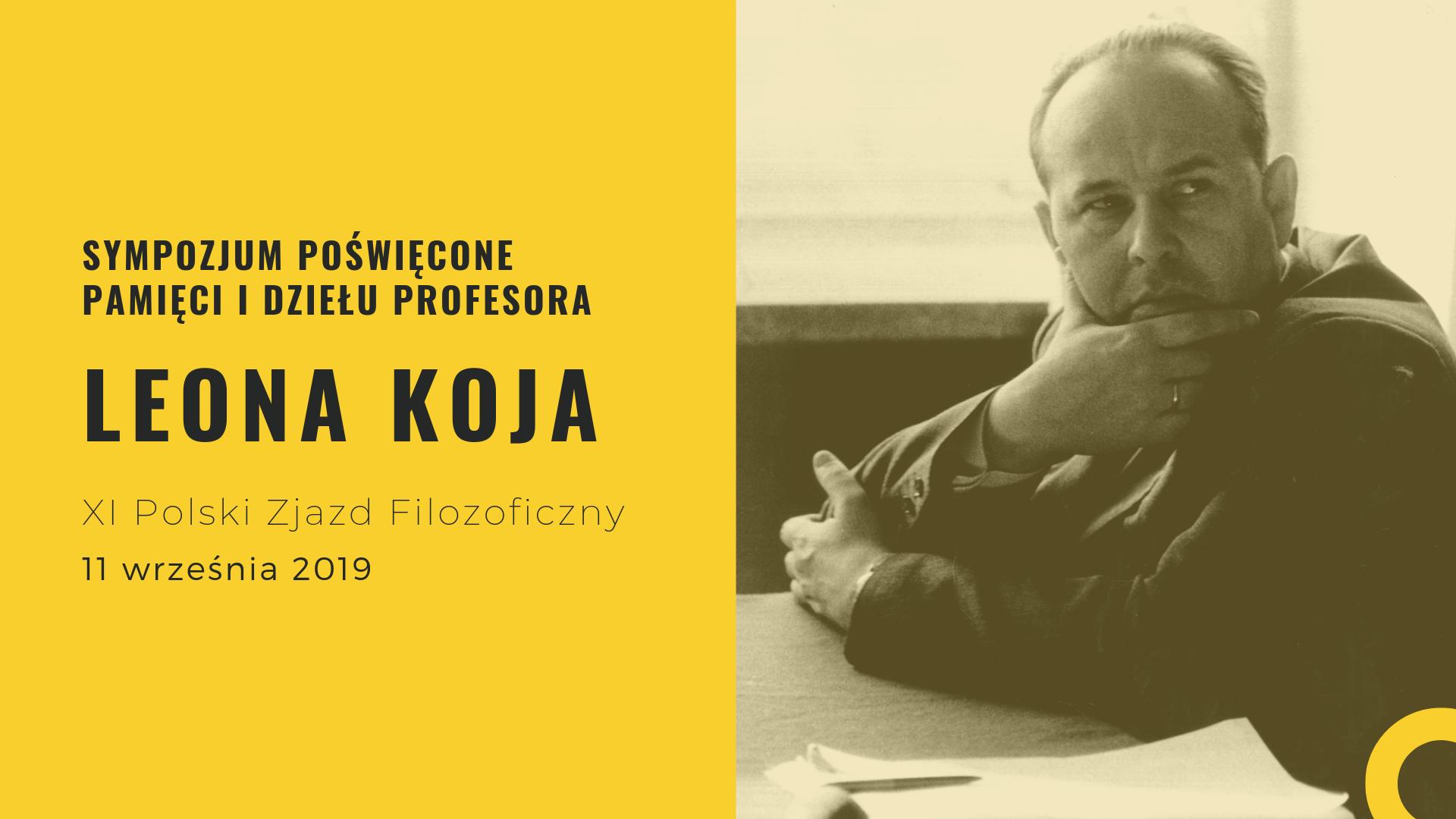 Sympozjum poświęcone pamięci idziełu Profesora Leona Koja