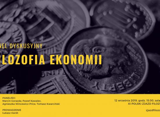 Zapraszamy do udziału w panelu dyskusyjnym pt.Filozofia ekonomii. Panel odbędzie się na Katolickim Uniwersytecie Lubelskim Jana Pawła II podczas XI Polskiego Zjazdu Filozoficznego w dniu 12 września 2019 r. o godz. 15.00 (sala CTW-114).